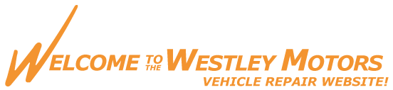 Welcome to the Westley Motors Vehicle Repair Website!